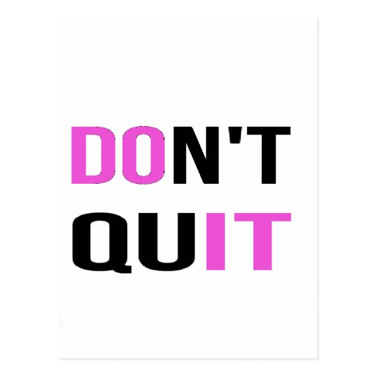 DON'T QUIT - DO IT Quote Motivational Hard Work Postcard
