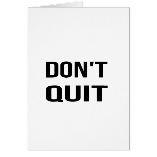 DON'T QUIT - DO IT Quote Quotation Determination Card