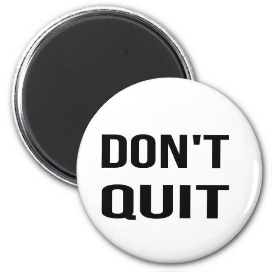 DON'T QUIT - DO IT Quote Quotation Determination Magnet