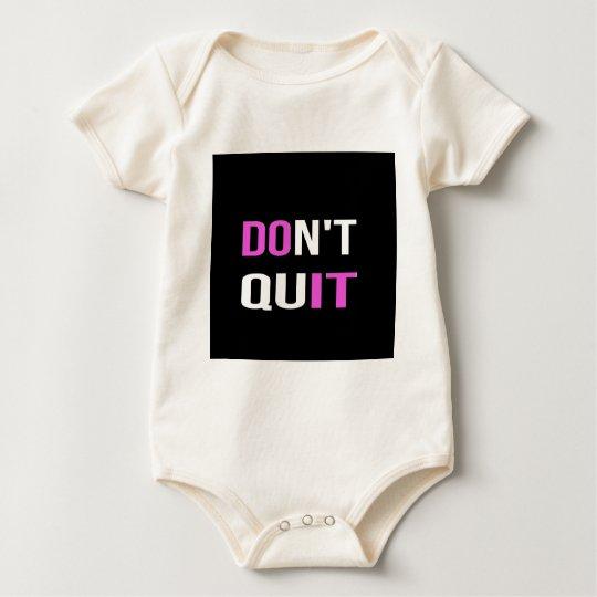 DON'T QUIT - DO IT Quote Quotation Motivational Baby Bodysuit
