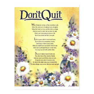 Don't Quit=Inspiring Words of Wisdom Postcard