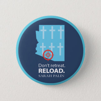 Don't retreat; instead, repent. 2 inch round button