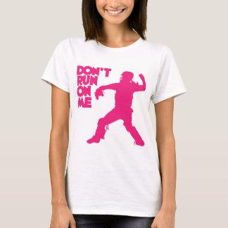 Don't Run, melon T-Shirt