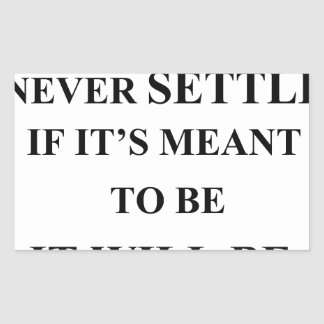 don't rush and never settle.  if it's meant to be sticker