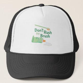 Dont Rush Brush Trucker Hat