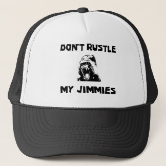 Don't rustle my jimmies trucker hat