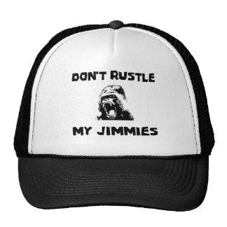 Don't rustle my jimmies trucker hat