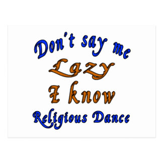 Don't say me Lazy i know Religious. Postcard