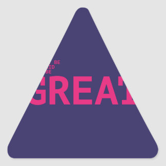 Don't sees afraid to sees GREAT Triangle Sticker