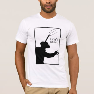 Don't Shart Shirt
