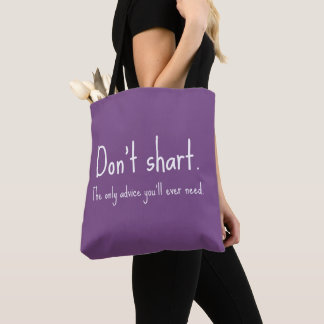 Don't Shart Tote Bag