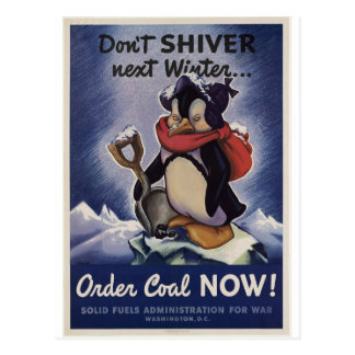 Don't shiver next winter order coal now! postcard
