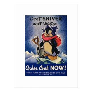 Don't Shiver Next Winter Vintage WW2 Postcard