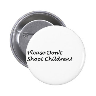Dont Shoot 2 Inch Round Button