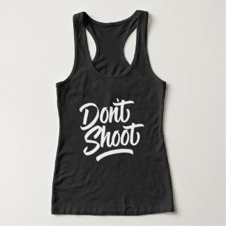 Don't Shoot Tank Top