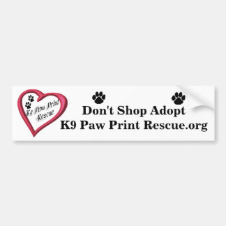 Don't Shop Adopt - Bumper Sticker