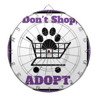 Don't Shop Adopt Dartboard