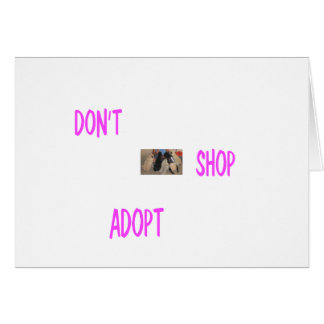 dont shop adopt greeting card