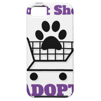 Don't Shop Adopt iPhone 5 Cover