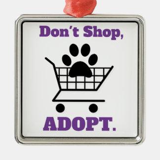 Don't Shop Adopt Metal Ornament