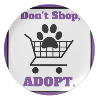 Don't Shop Adopt Plate
