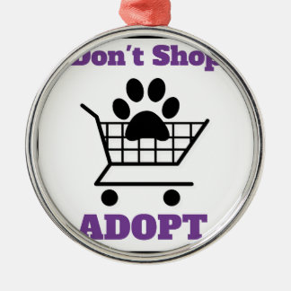 Don't Shop Adopt Silver-Colored Round Ornament
