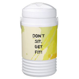 """Don't  Sit, Get Fit!"" Motivational Quote Drinks Cooler"