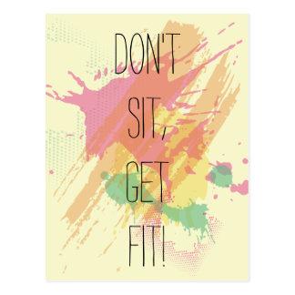 """""""Don't Sit, Get Fit!""""  Motivational Quote Postcard"""