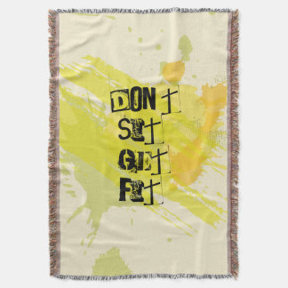 """Don't  Sit, Get Fit!"" Motivational Quote Throw Blanket"