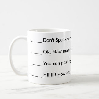 Don't speak to me coffee mug