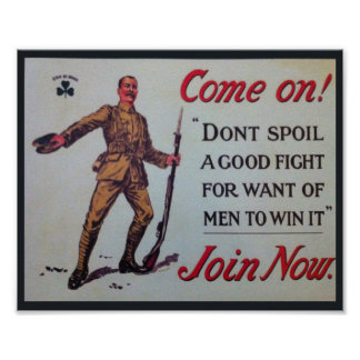 Don't Spoil A Good Fight WW1 Poster