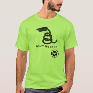 Don't SPY on U.S. T-Shirt