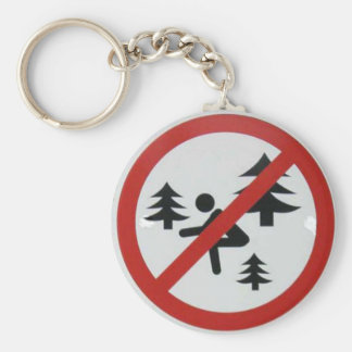 Don't Squat in the Woods Keychain