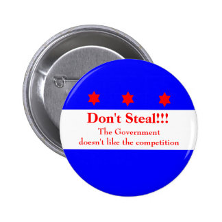 Don't Steal!!!! 2 Inch Round Button