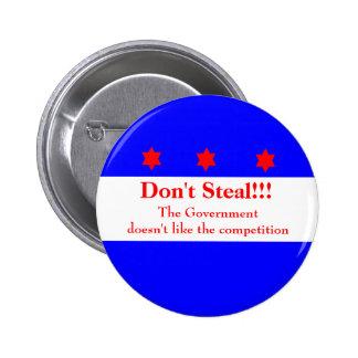 Don't Steal!!!! 2 Inch Round Button