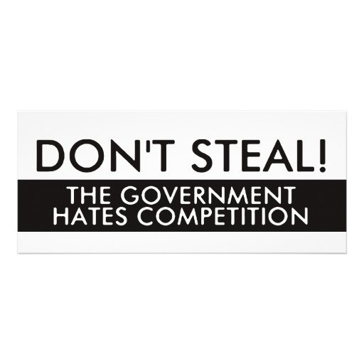 Don't Steal The Government Hates Competition Custom Announcement