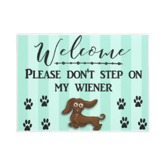 Don't Step on my Wiener Dog, Daschund Doormat