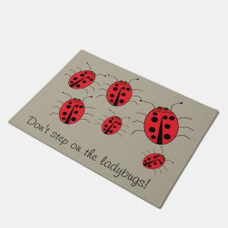 Don't step on the ladybugs Fun Doormat