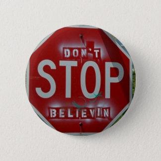 Don't Stop Believin' 2 Inch Round Button