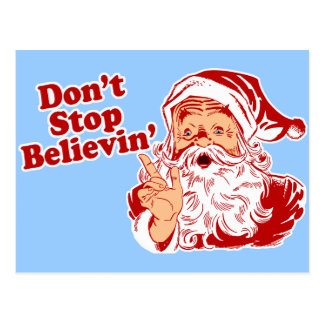 Dont Stop Believin Postcard