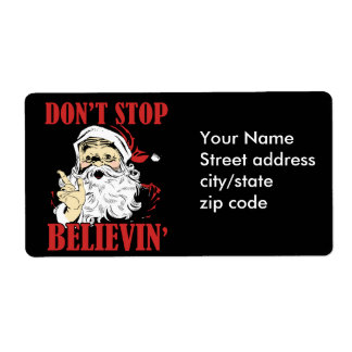 Dont stop believin' shipping label