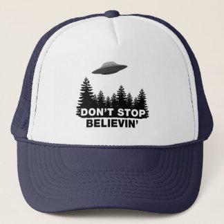 Don't Stop Believin'... (UFO) Trucker Hat