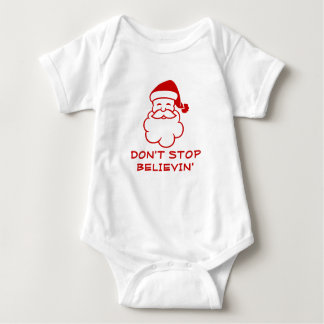 Don't stop believing | Funny Santa Claus jumpsuit Baby Bodysuit