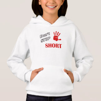 Don't Stop Short