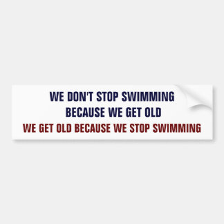 Don't Stop Swimming Bumper Sticker