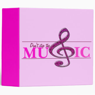 Don't Stop The Music Pink Accent Binder