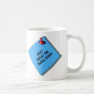 DON'T SWEAT THE SMALL STUFF MEMO COFFEE MUG