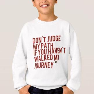 Dont Sweatshirt