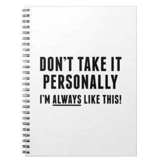 Don't Take It Personally Notebook