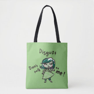 Don't Talk to Me! Tote Bag